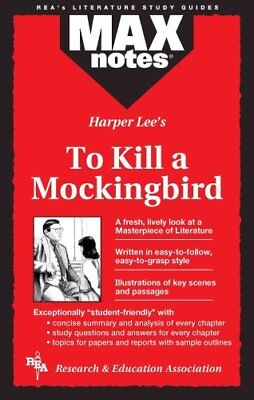 MAXnotes Literature Guides: To Kill a Mockingbird : MAXNotes by Harper Lee...