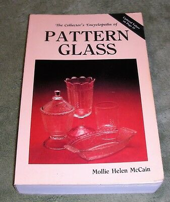 The Collector's Encyclopedia of Pattern Glass by Mollie H. McCain C. 1992