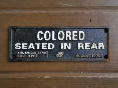 Cast Iron Segregation Sign Colored Seated In Rear Bus Knoxville Tenn Depot 1929