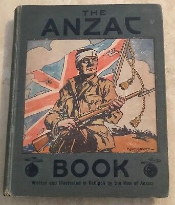 The ANZAC Book 1916 SIGNED by C.E.W Bean (ed) Good HC