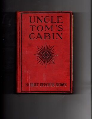 Antique original UNCLE TOM'S CABIN 1907 Hardback Book STOWE - FREE SHIPPING