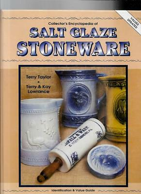 SALT GLAZE STONEWARE w PRICE GUIDE by TERRY TAYLOR TERRY & KAY LAWRENCE