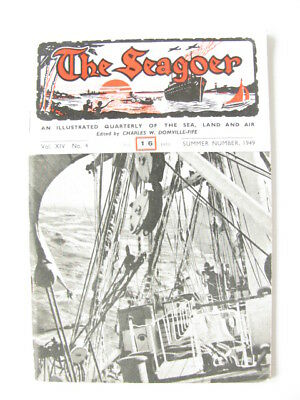 The Seagoer Magazine, Summer 1949, Vol XIV No 4, True Stories of Sea, Land & Air