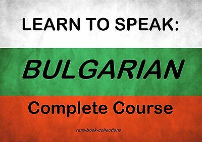 Learn Bulgarian - 2 Books + 19 Hrs Audio Mp3 All On Dvd - Spoken Language Course