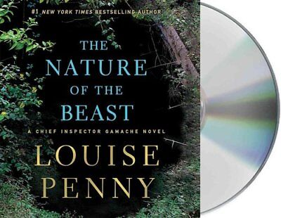 Chief Inspector Gamache Novel: The Nature of the Beast 11 by Louise Penny...