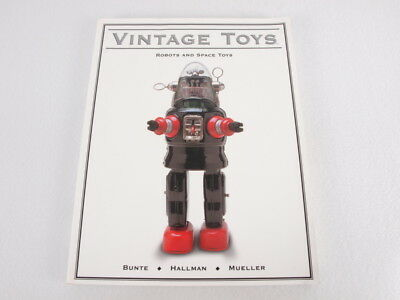 Vintage Toys Robots and Space Collectors Price Guide Antique Trader 1999 Paper