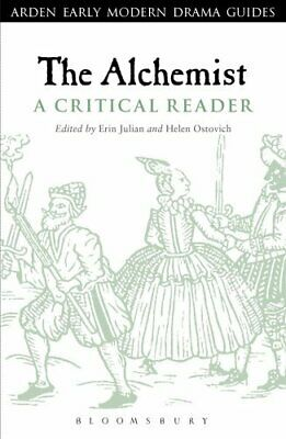 Arden Early Modern Drama Guides: The Alchemist : A Critical Reader (2013,...