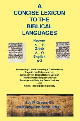 A Concise Lexicon to the Biblical Languages (2000, Paperback)