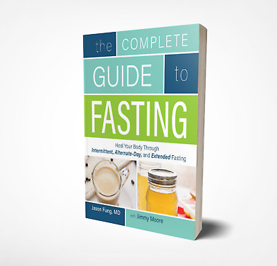 The Complete Guide To Fasting by Jason Fung & Jimmy Moore EBOOK  PDF, EPUB, MOBI