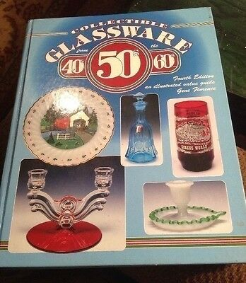 Collectible Glassware From The 40s, 50s, 60s Fourth Edition Hardback Illustrated
