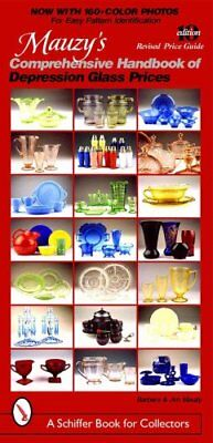 Mauzy's Comprehensive Handbook of Depression Glass Prices by Barbara Mauzy...