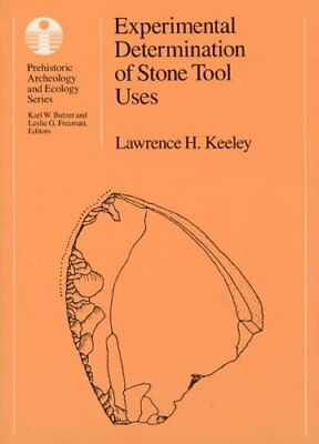 Prehistoric Archeology and Ecology: Experimental Determination of Stone Tool...