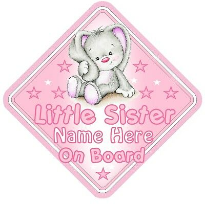 Rabbit Little Sister Personalised Car Window Sign - Baby On Board Child