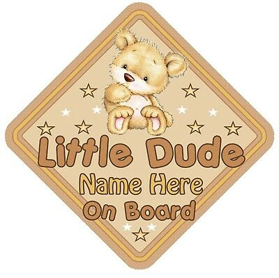 Little Dude Bear  Personalised Car Window Sign - Baby On Board Safety Boy