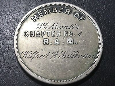 Early St Marks Chapter No.1 RAM Masonic Penny Token-Engraved Wilfred A Sullivan
