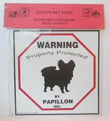 """Warning Property Protected By Papillon Dog 11"""" X 11"""" Plastic Sign"""
