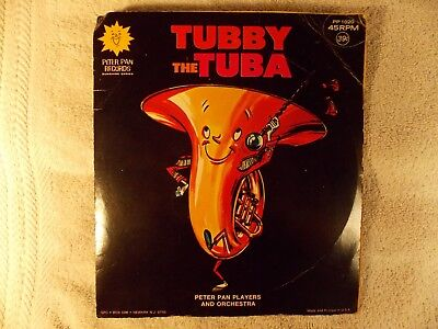 "Tubby The Tuba/Tubby The Tuba by Peter Pan Players (Peter Pan PP 1020) 7"" VG+/VG"