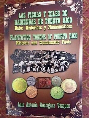 Puerto Rico Book:plantation Tokens Of Puerto Rico:historic And Numismatic Facts