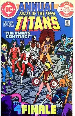 Tales of the Teen Titans Annual #3 (7/84) NM/9.4 Judas Contract Death of Terra