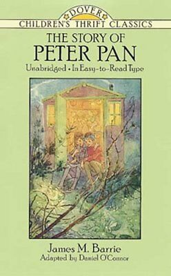 Dover Children's Thrift Classics: The Story of Peter Pan by J. M. Barrie...