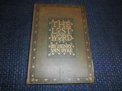 Antique 1898 Book THE LOST WORD A CHRISTMAS LEGEND OF LONG AGO Henry Van Dyke