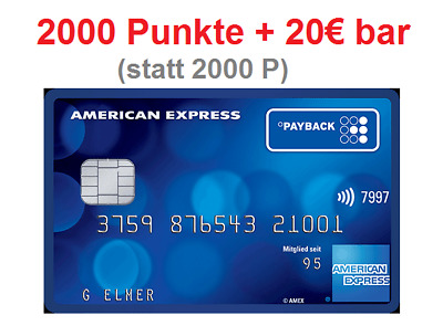 Payback Karte American Express Amex mit 2000P + 20€ in bar!!!