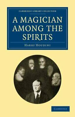 Cambridge Library Collection - Spiritualism and Esoteric Knowledge: A...