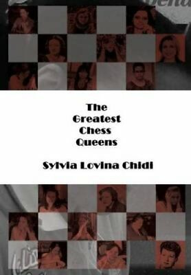 The Greatest Chess Queens by Sylvia Lovina Chidi (2014, Hardcover / Hardcover)
