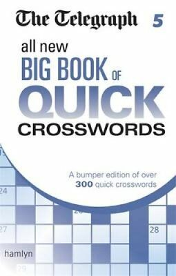 The Telegraph: All New Big Book of Quick Crosswords 5 9780600633167