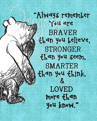"""Pooh IllustrationNursery wall art,""""Always remember you are braver than you Gift"""