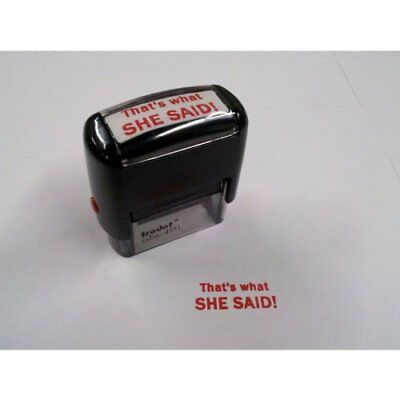 NEW- Trodat 4911 That's What SHE SAID! Self Inking Rubber Stamp - FREE SHIPPING