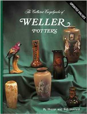 The Collectors Encyclopedia of Weller Pottery Book