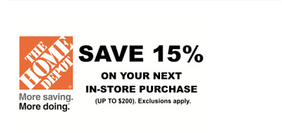 ONE 1x Home Depot 15% Off-1coupon- In Store Only -saving 200$
