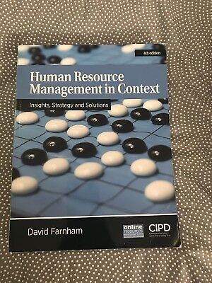 Human Resource Management in Context: Insights, Strategy and Solutions by David