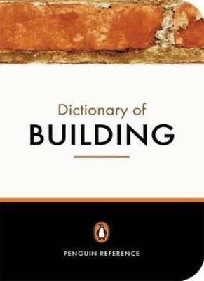 THE PENGUIN DICTIONARY OF BUILDING By J. S. SCOTT