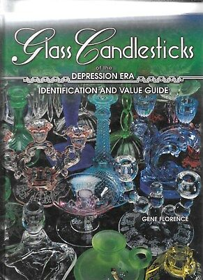 GLASS CANDLESTICKS of THE DEPRESSION IDENTIFICATION w PRICE GUIDE  GENE FLORENCE