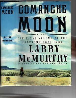 COMANCHE MOON/Larry McMurtry/HC/BUY ANY 4 OR MORE ITEMS SHIP FREE