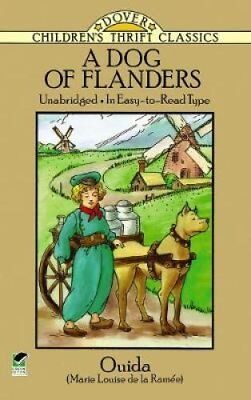 Dover Children's Thrift Classics: A Dog of Flanders by Ouida (2011,...