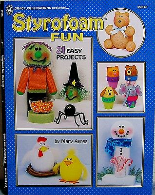 """""""Styrofoam Fun"""" Mary Ayres Craft Book: 21 Easy Projects for Holidays and More!"""