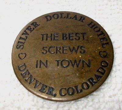 Silver Dollar Hotel Token Denver, CO; Brothel, Good All Night, $3 Bath Included
