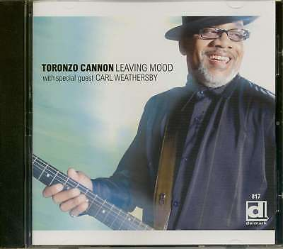 Toronzo Cannon - Leaving Mood (CD) - Modern Chicago Blues