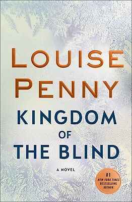Kingdom of the Blind by Louise Penny Traditional Detectives 27Nov2018 Hardcover