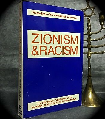 Zionism & Racism: Proceedings Of Int'l Symposium Scarce 1979 Sc Palestine Israel