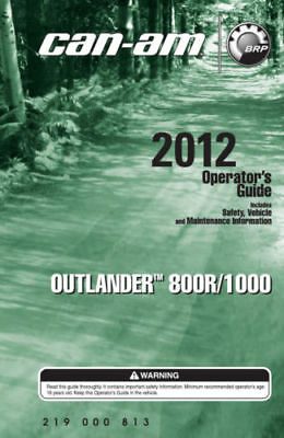 New Can-Am Outlander 2012 800R, 1000, Owners Operators Manual Paperback Free S&H