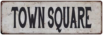 TOWN SQUARE Vintage Look Rustic Metal Sign Chic Retro 106180035101