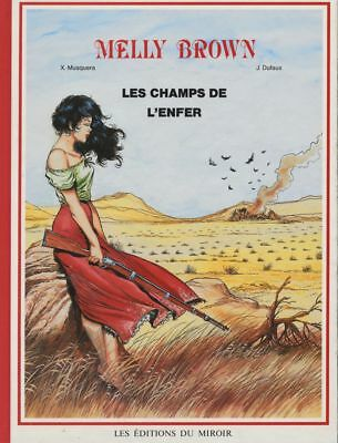 BD occasion Melly Brown Melly Brown : Les champs de l' enfer