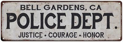 BELL GARDENS, CA POLICE DEPT. Home Decor Metal Sign Gift 106180012866