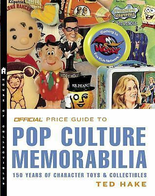The Official Price Guide to Pop Culture Memorabilia: 150 Years of Character Toys