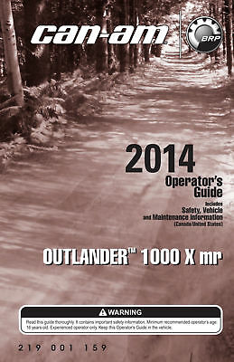 New Can-Am 2014 Outlander 1000 X mr, Owners Operators Manual Free S&H Paperbac