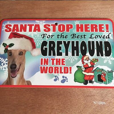 Greyhound Santa Stop Here Sign